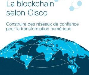 La Blockchain vue par CISCO 1
